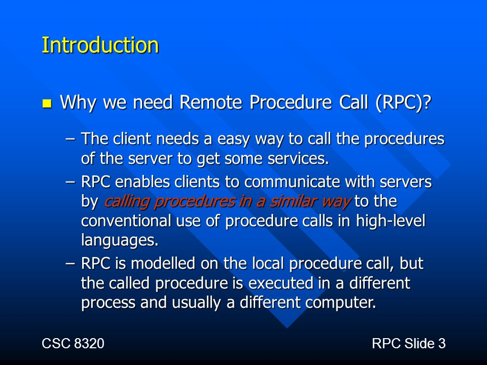 Introduction Why we need Remote Procedure Call (RPC)