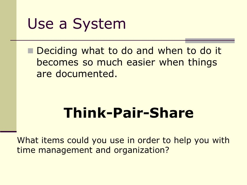 Use a System Think-Pair-Share