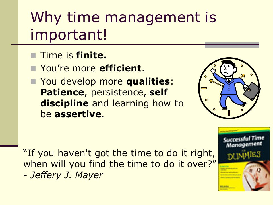 Why time management is important!