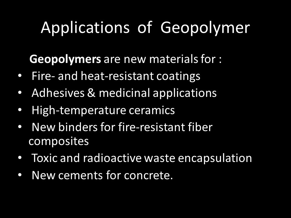 Applications of Geopolymer