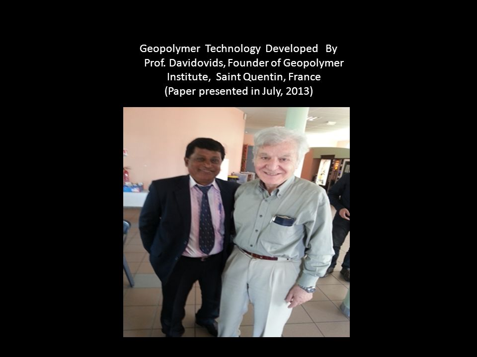 Geopolymer Technology Developed By Prof