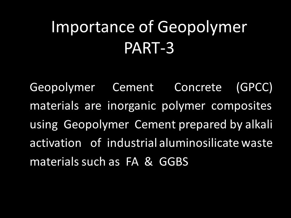 Importance of Geopolymer PART-3
