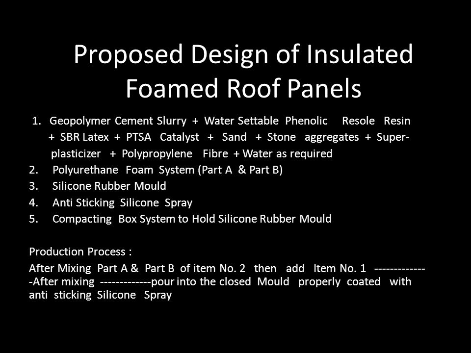Proposed Design of Insulated Foamed Roof Panels