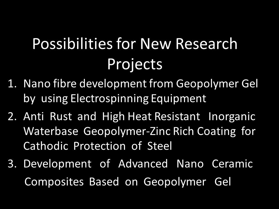 Possibilities for New Research Projects