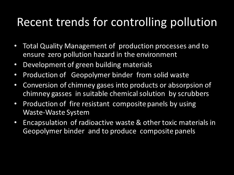 Recent trends for controlling pollution