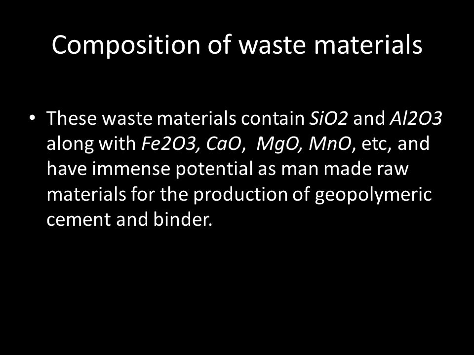 Composition of waste materials