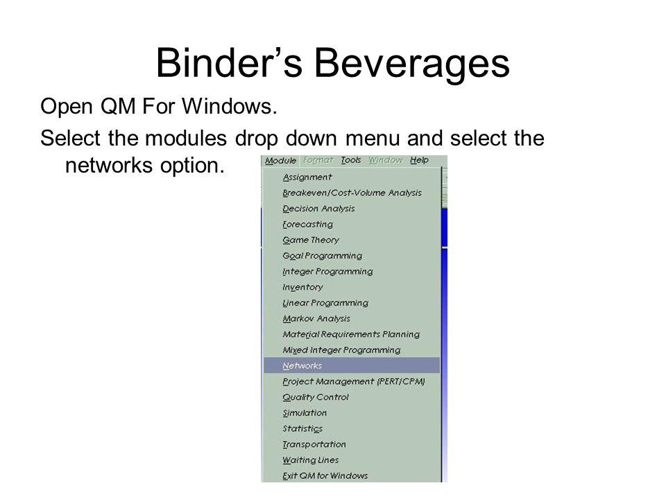 Binder's Beverages Open QM For Windows.