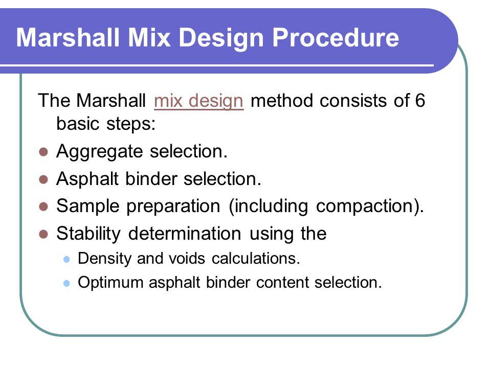 Marshall Mix Design Procedure