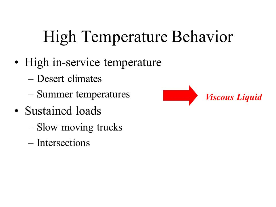 Pavement Behavior (Warm Temperatures)