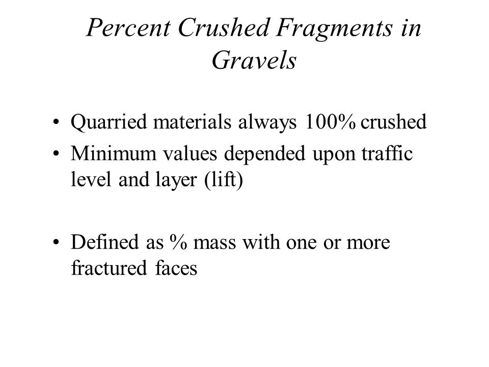 Percent Crushed Fragments in Gravels
