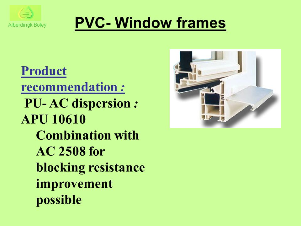 PVC- Window frames Product recommendation :