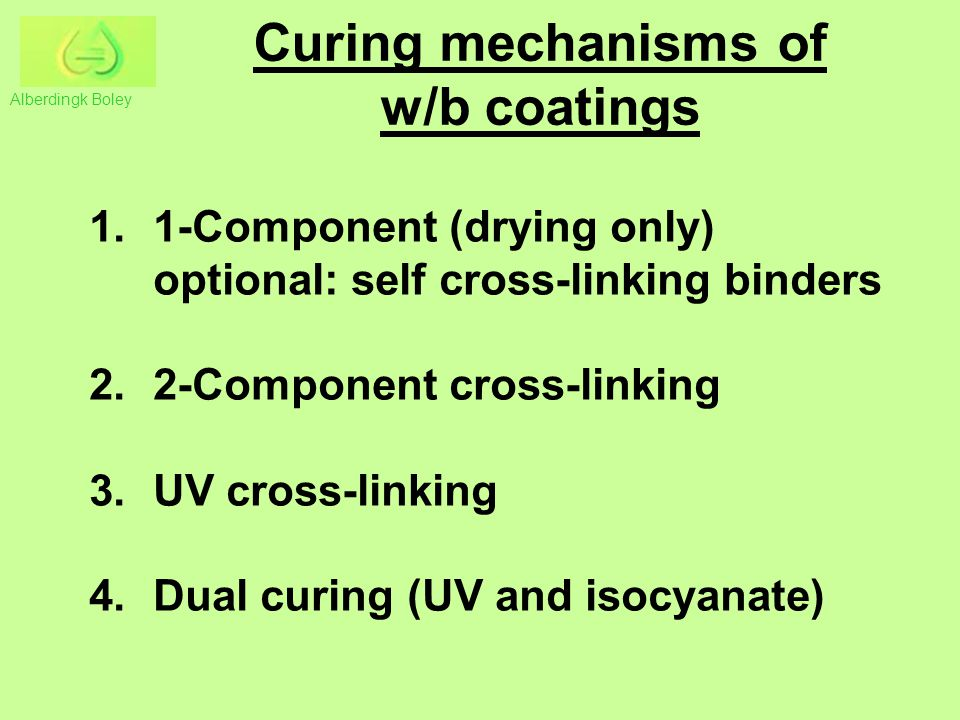 Curing mechanisms of w/b coatings
