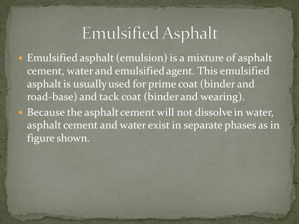 Emulsified Asphalt