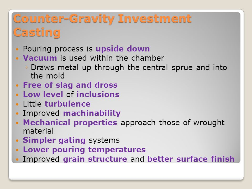 Counter-Gravity Investment Casting