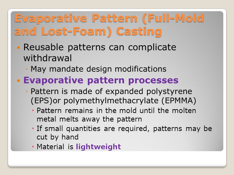 Evaporative Pattern (Full-Mold and Lost-Foam) Casting