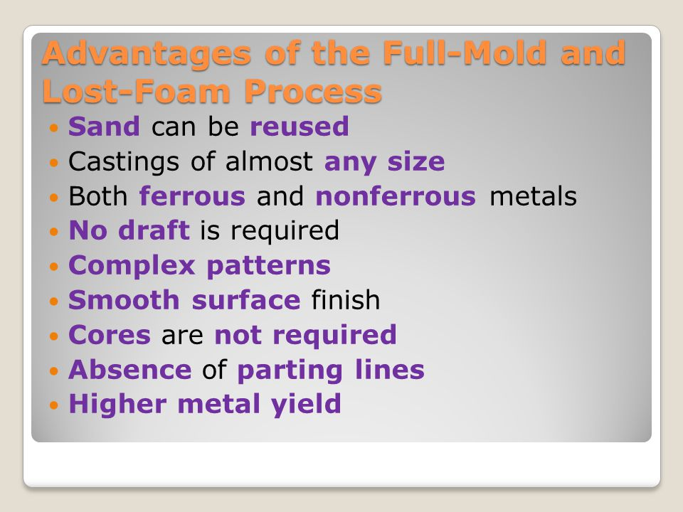 Advantages of the Full-Mold and Lost-Foam Process