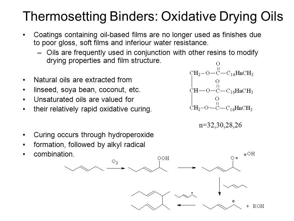 Thermosetting Binders: Oxidative Drying Oils