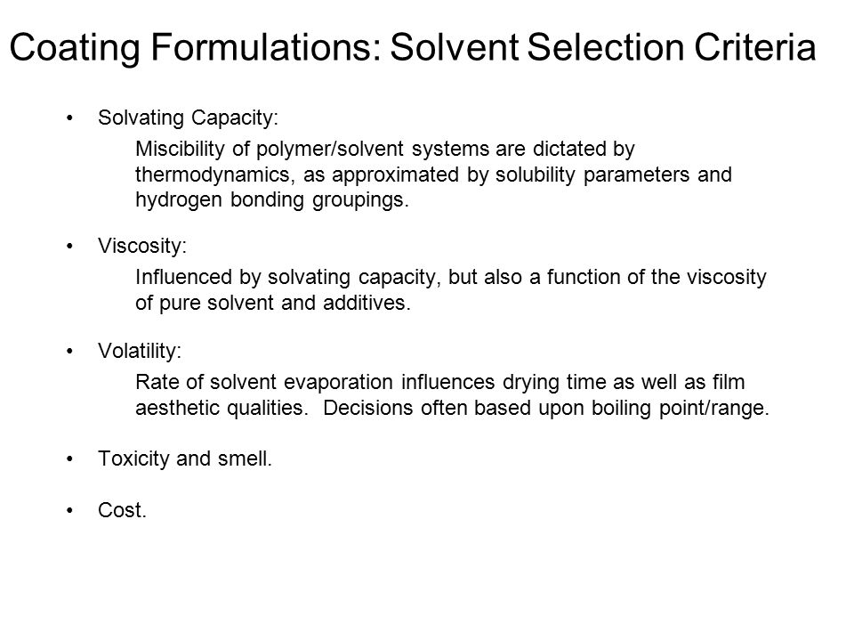 Coating Formulations: Solvent Selection Criteria