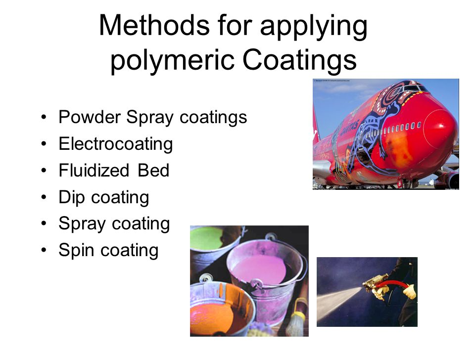Methods for applying polymeric Coatings