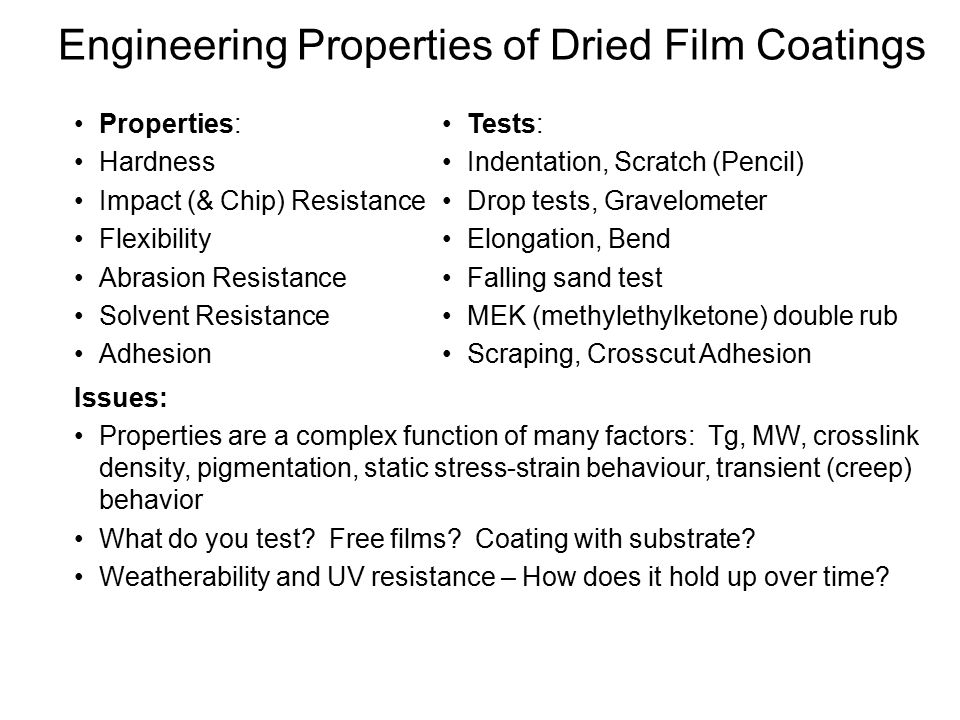Engineering Properties of Dried Film Coatings