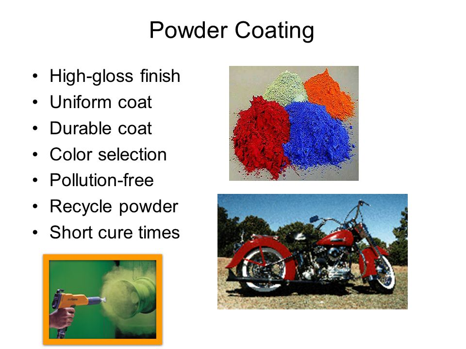 Powder Coating High-gloss finish Uniform coat Durable coat