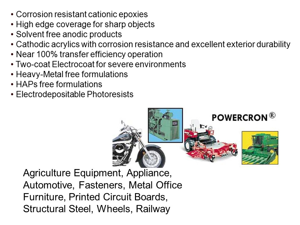 • Corrosion resistant cationic epoxies