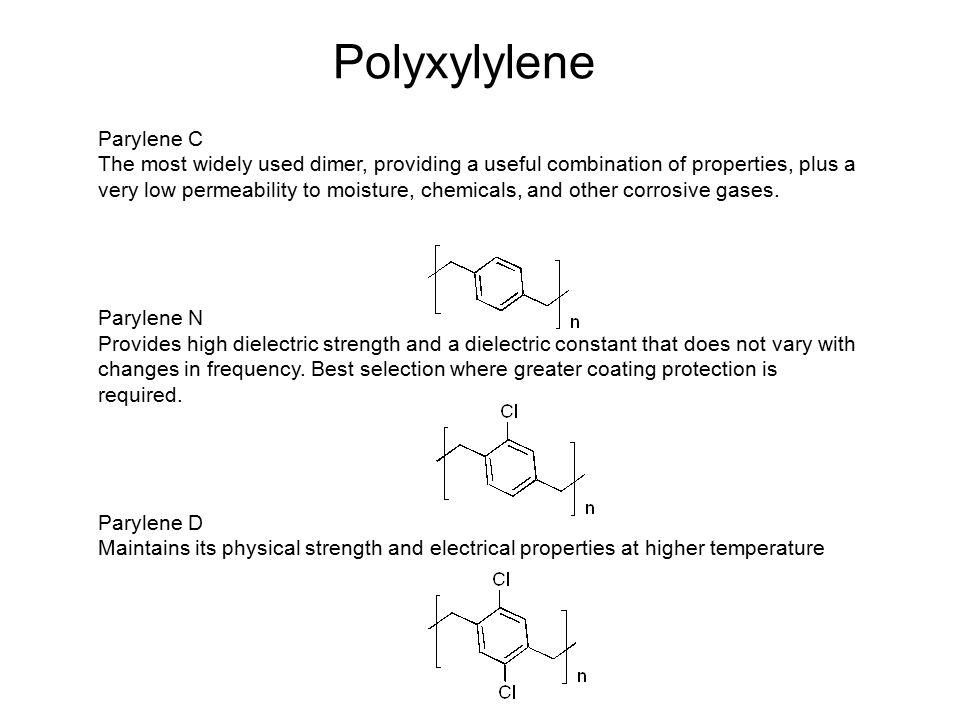 Polyxylylene Parylene C
