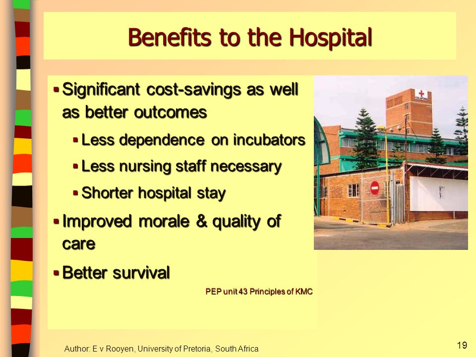 Benefits to the Hospital