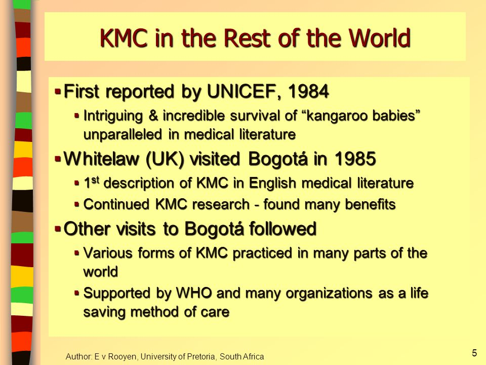 KMC in the Rest of the World