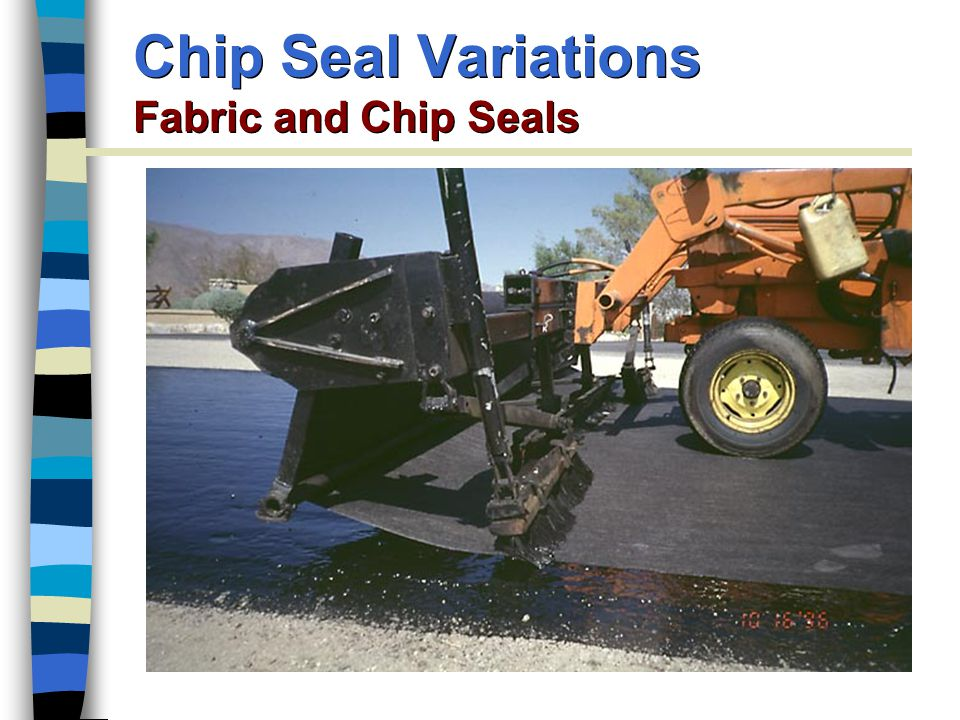 Chip Seal Variations Fabric and Chip Seals
