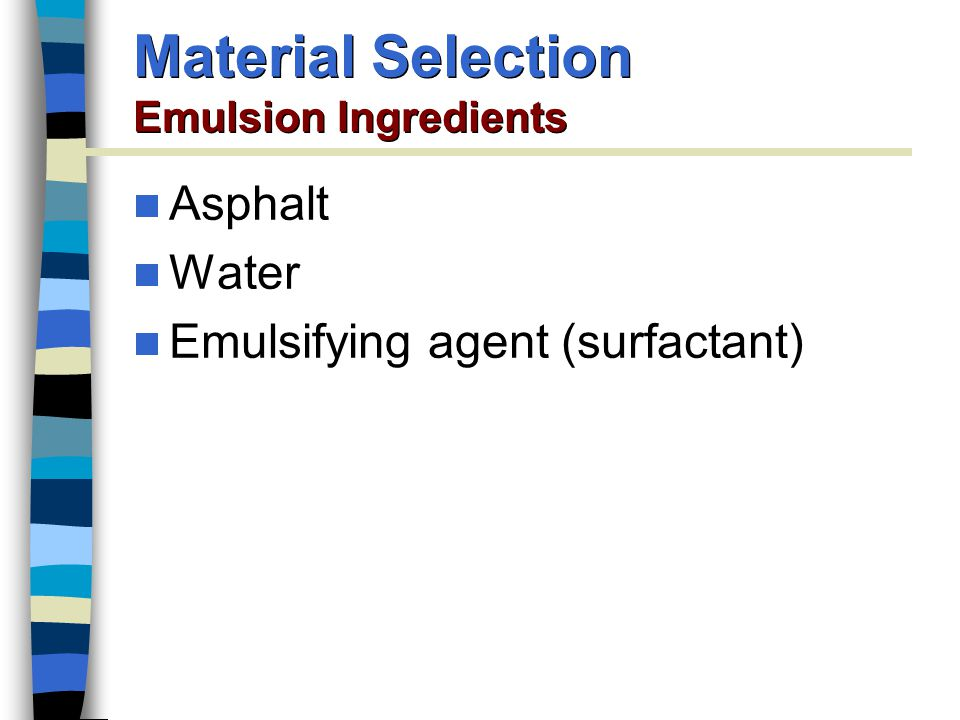 Material Selection Emulsion Ingredients