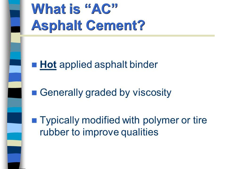 What is AC Asphalt Cement