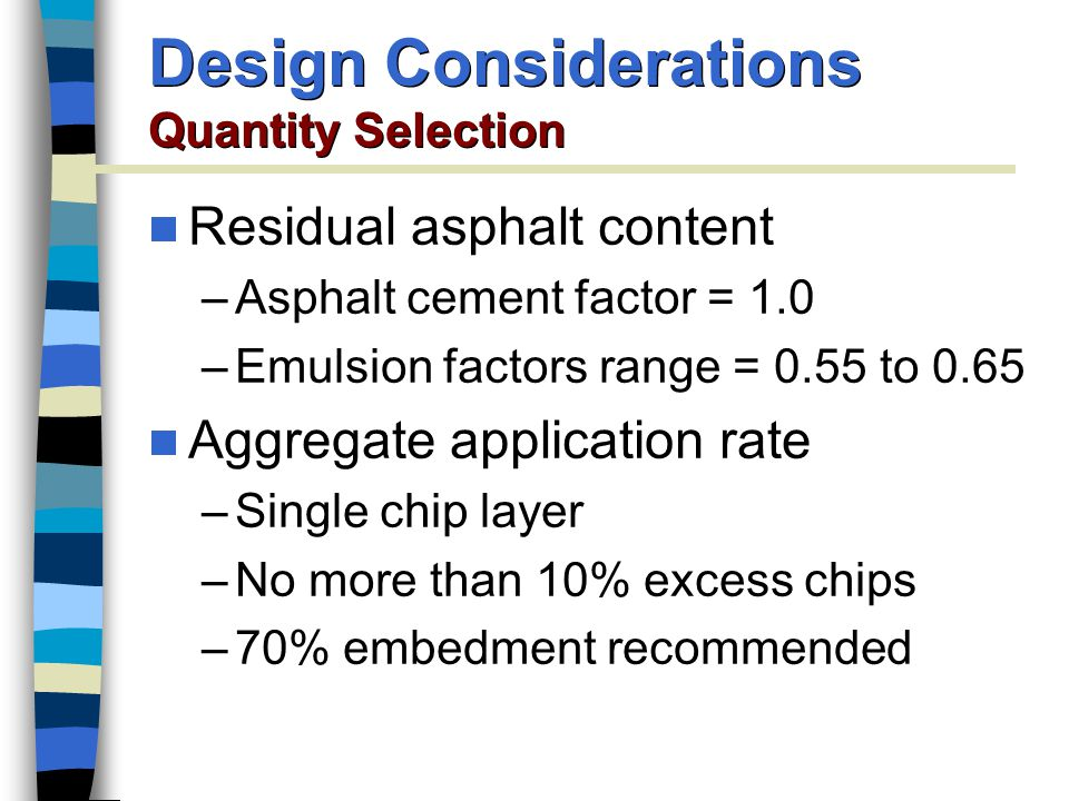 Design Considerations Quantity Selection