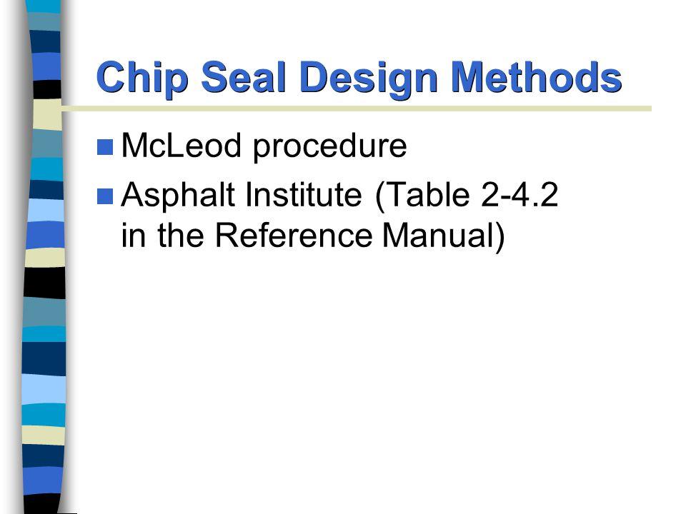 Chip Seal Design Methods