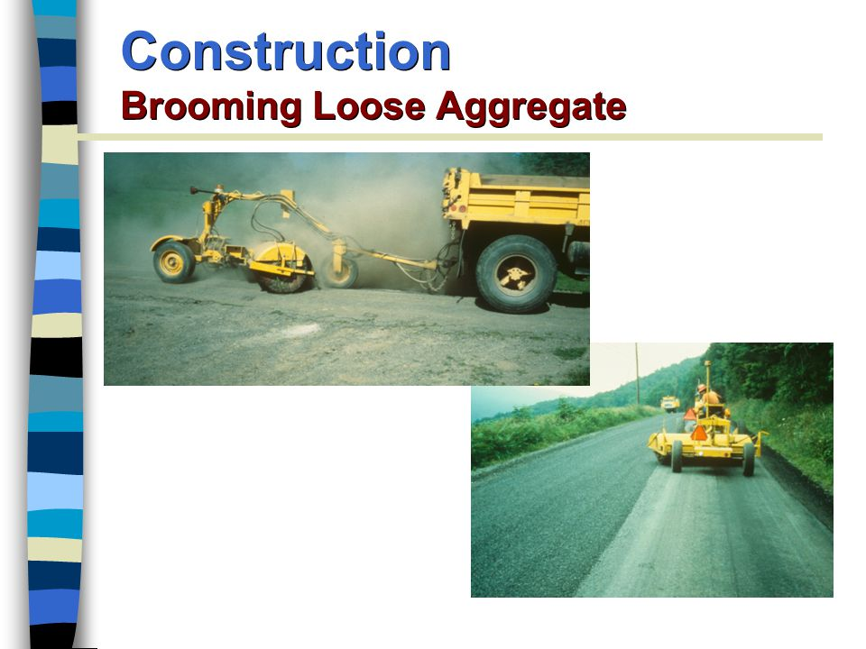 Construction Brooming Loose Aggregate
