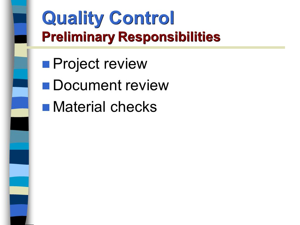 Quality Control Preliminary Responsibilities