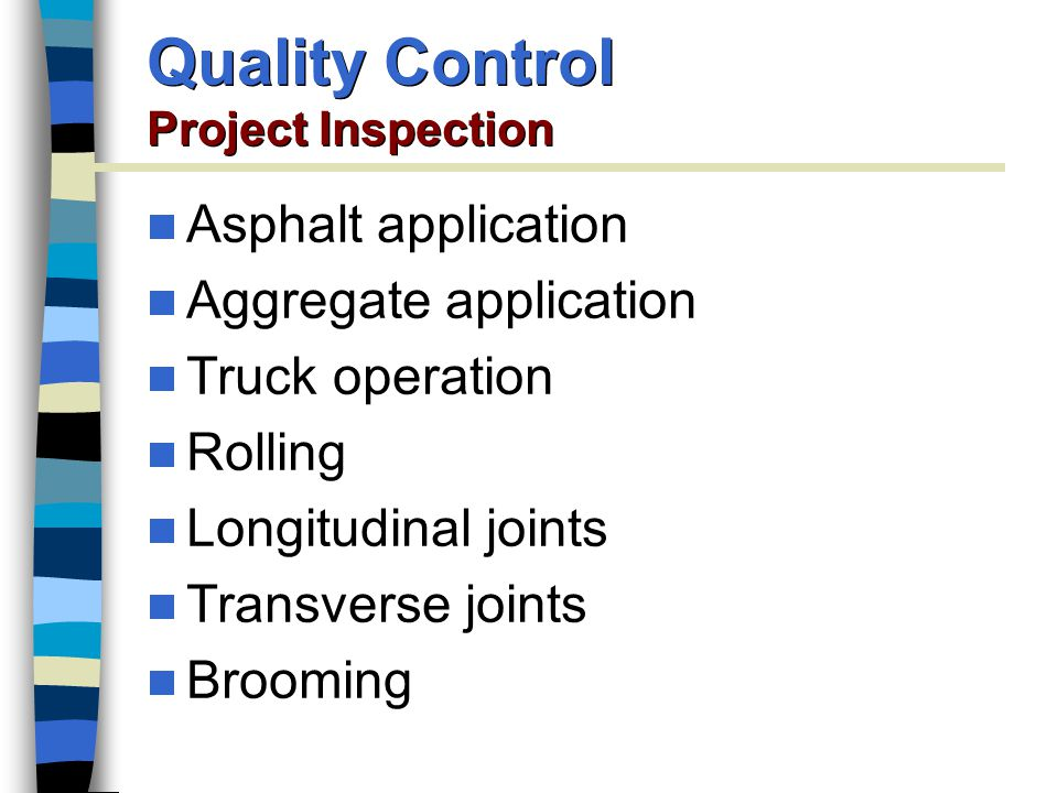 Quality Control Project Inspection