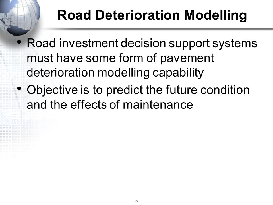 Road Deterioration Modelling