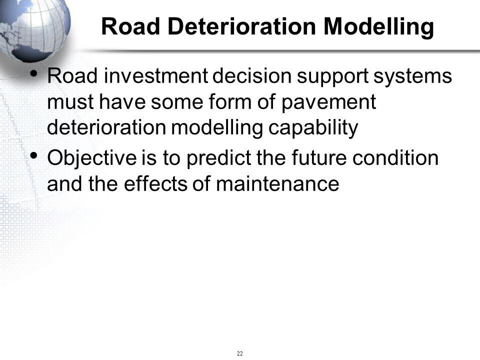 Road Deterioration Modelling