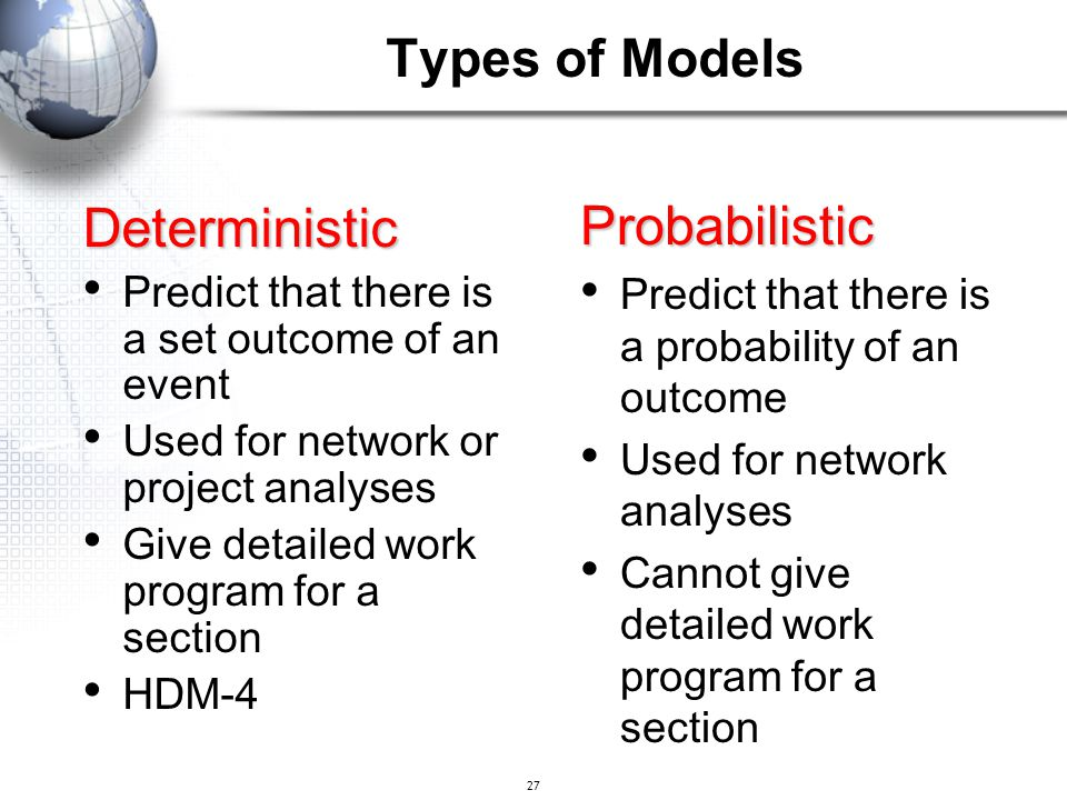 Probabilistic Deterministic Types of Models