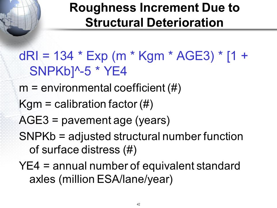 Roughness Increment Due to Structural Deterioration