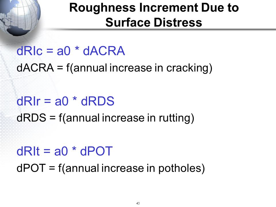 Roughness Increment Due to Surface Distress