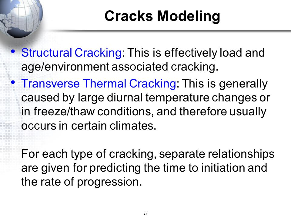 Cracks Modeling Structural Cracking: This is effectively load and age/environment associated cracking.