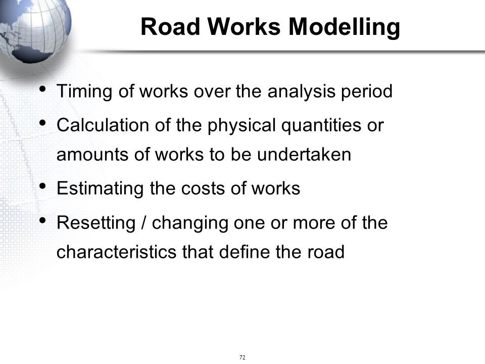 Road Works Modelling Timing of works over the analysis period