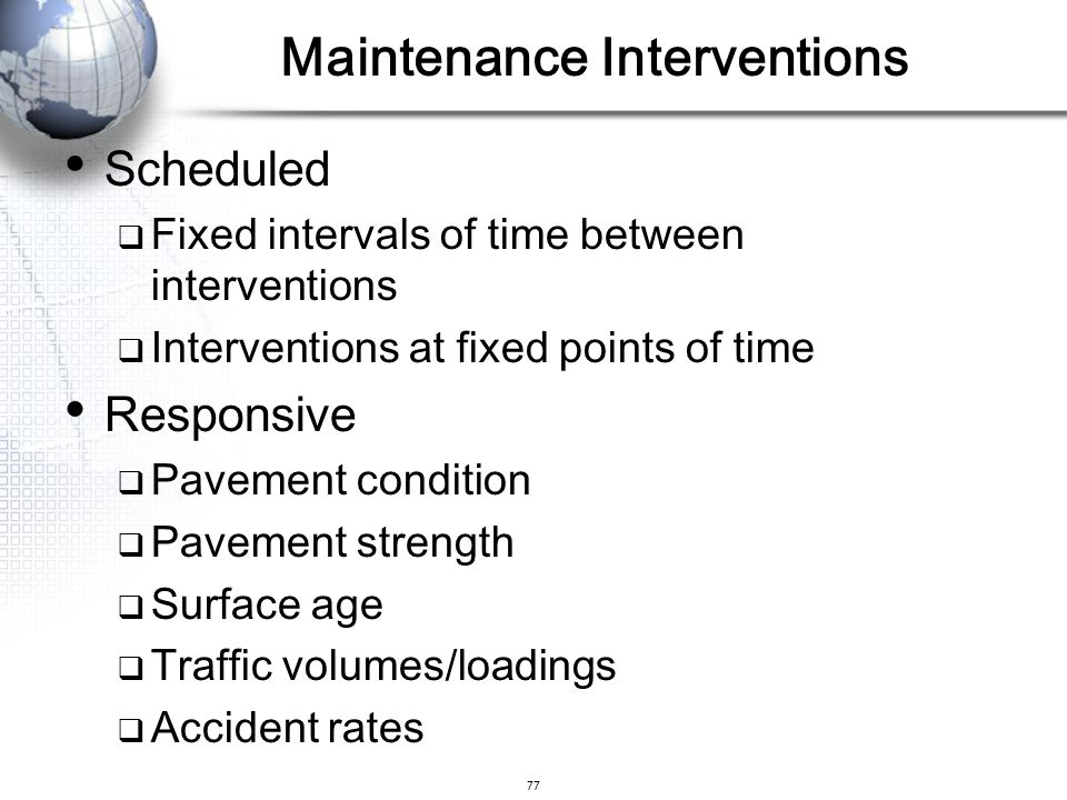 Maintenance Interventions
