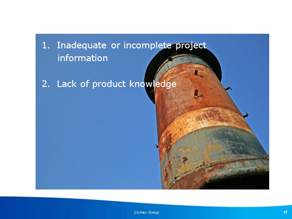 1. Inadequate or incomplete project information