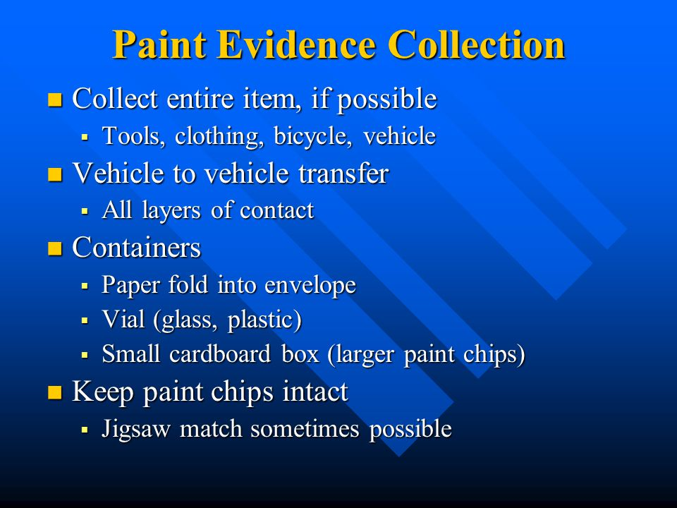 Paint Evidence Collection