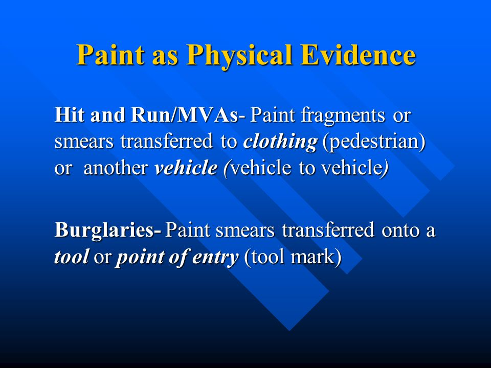 Paint as Physical Evidence