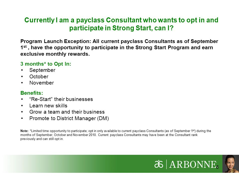 Currently I am a payclass Consultant who wants to opt in and participate in Strong Start, can I