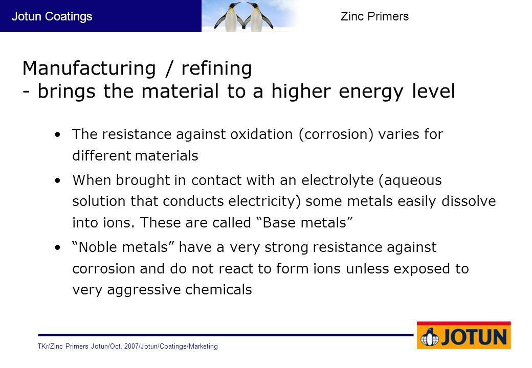 Manufacturing / refining - brings the material to a higher energy level